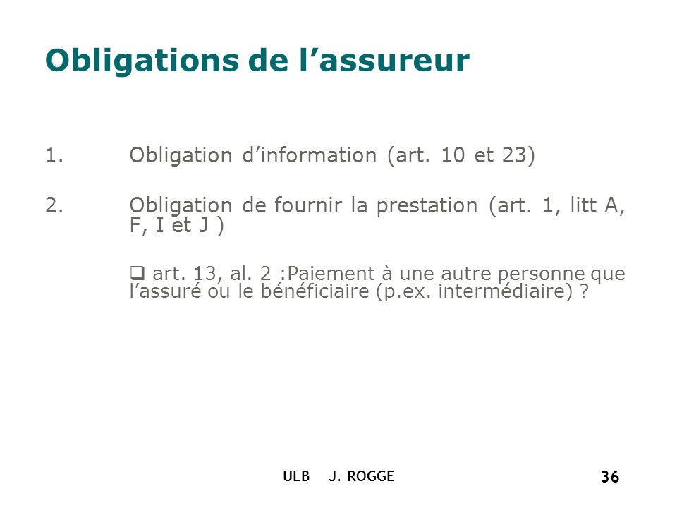 Obligations de l'assureur
