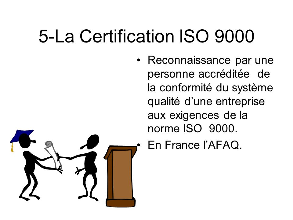 5-La Certification ISO 9000
