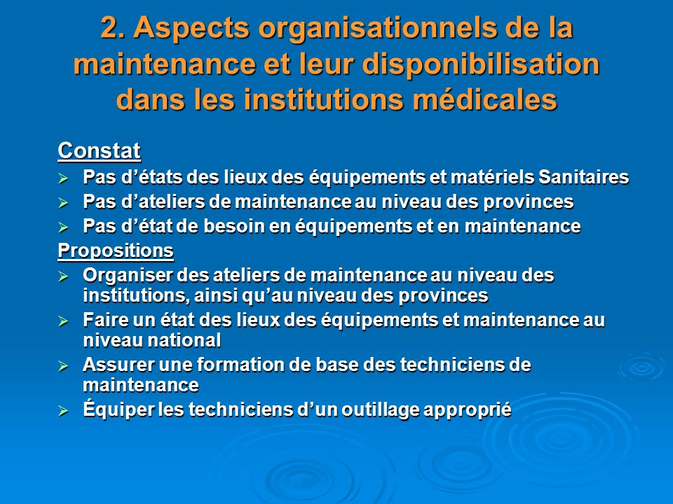 2. Aspects organisationnels de la maintenance et leur disponibilisation dans les institutions médicales