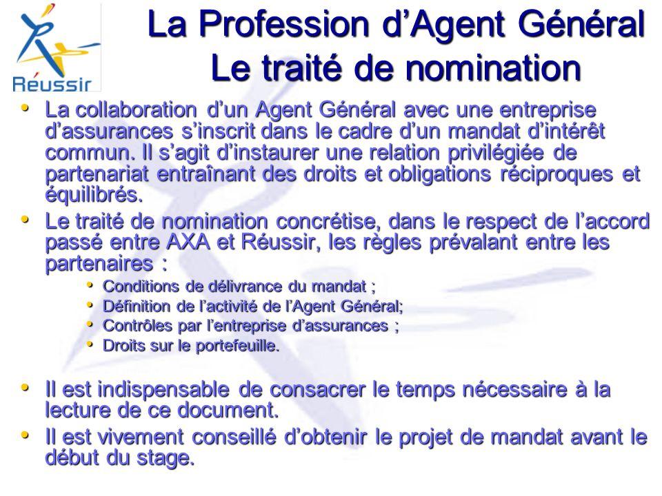 La Profession d'Agent Général Le traité de nomination