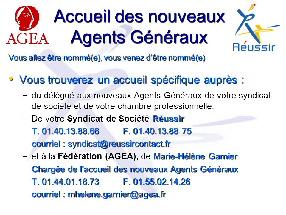 Accueil des nouveaux Agents Généraux