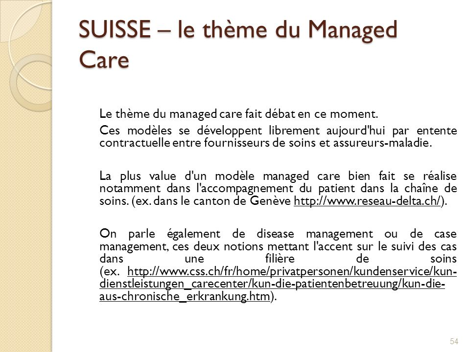 SUISSE – le thème du Managed Care