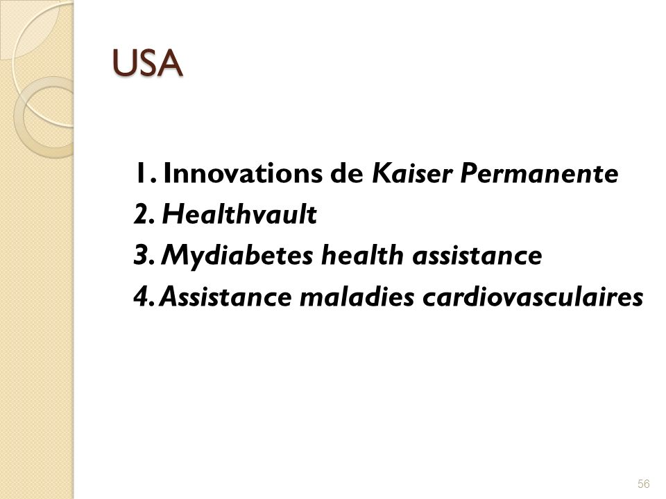 USA 1. Innovations de Kaiser Permanente 2. Healthvault 3.