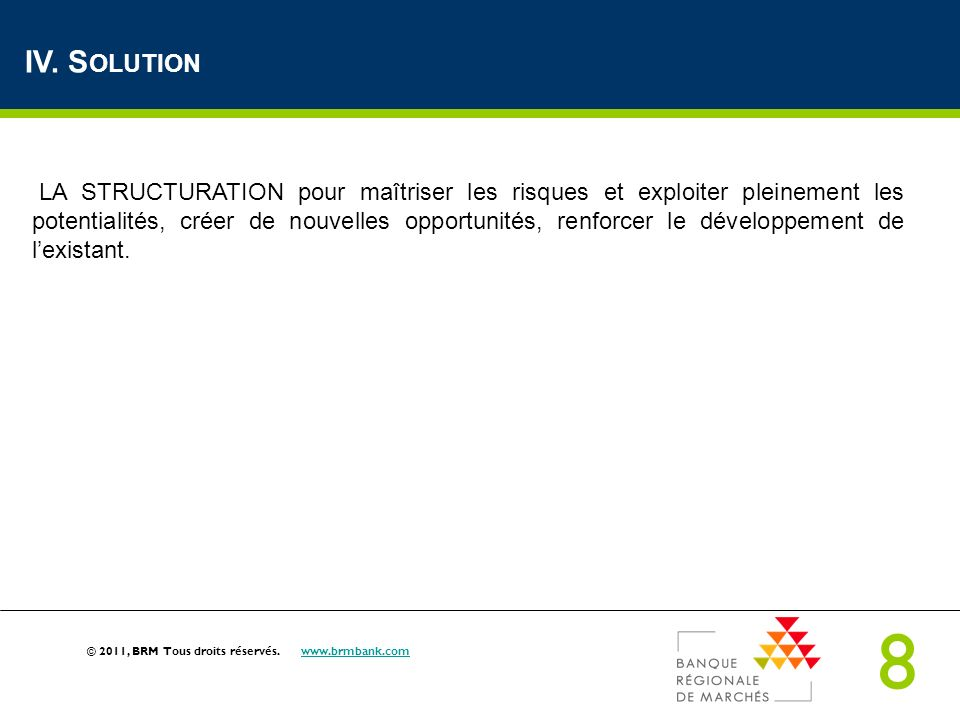 IV. Solution
