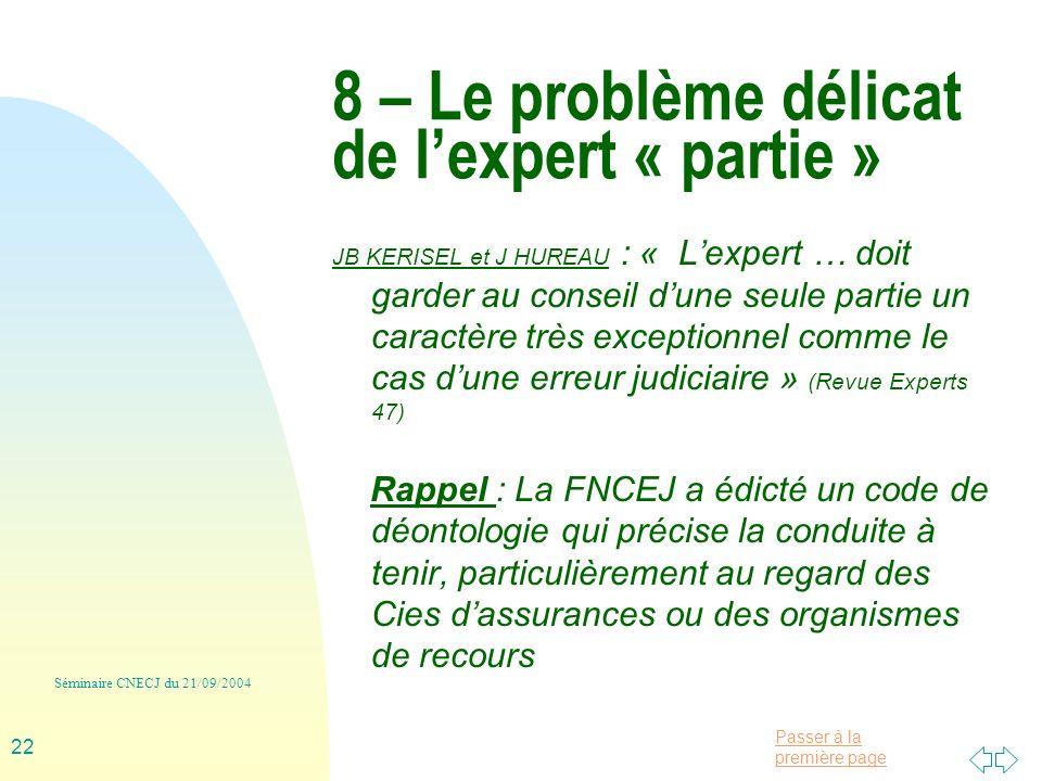 8 – Le problème délicat de l'expert « partie »