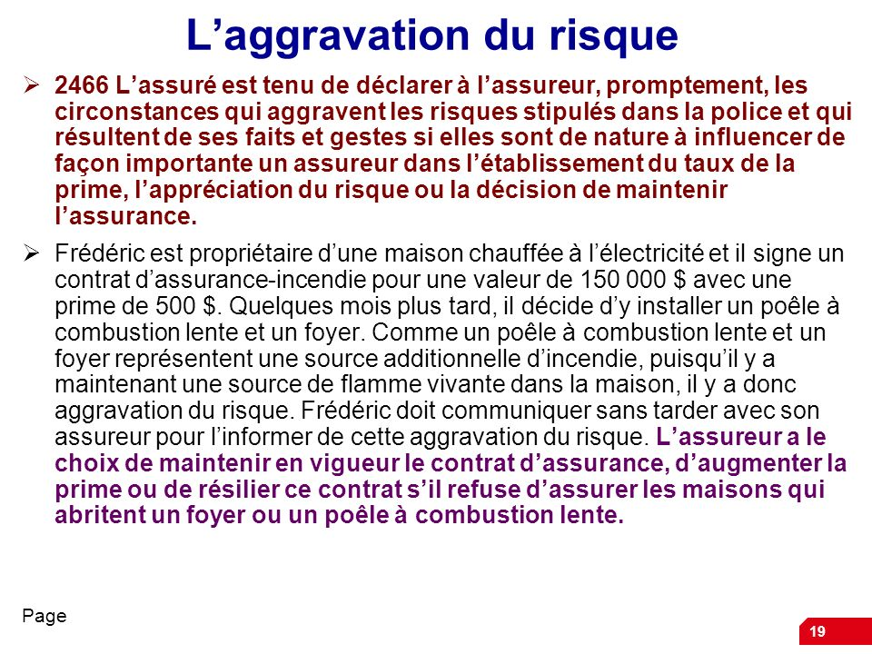 L'aggravation du risque