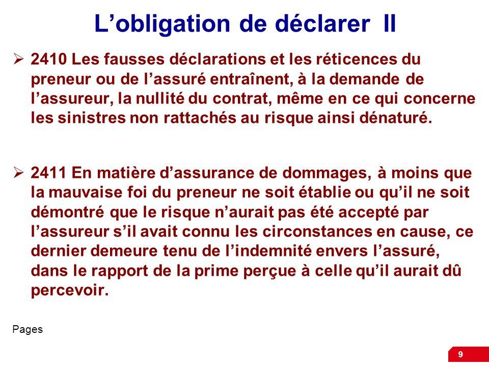 L'obligation de déclarer II
