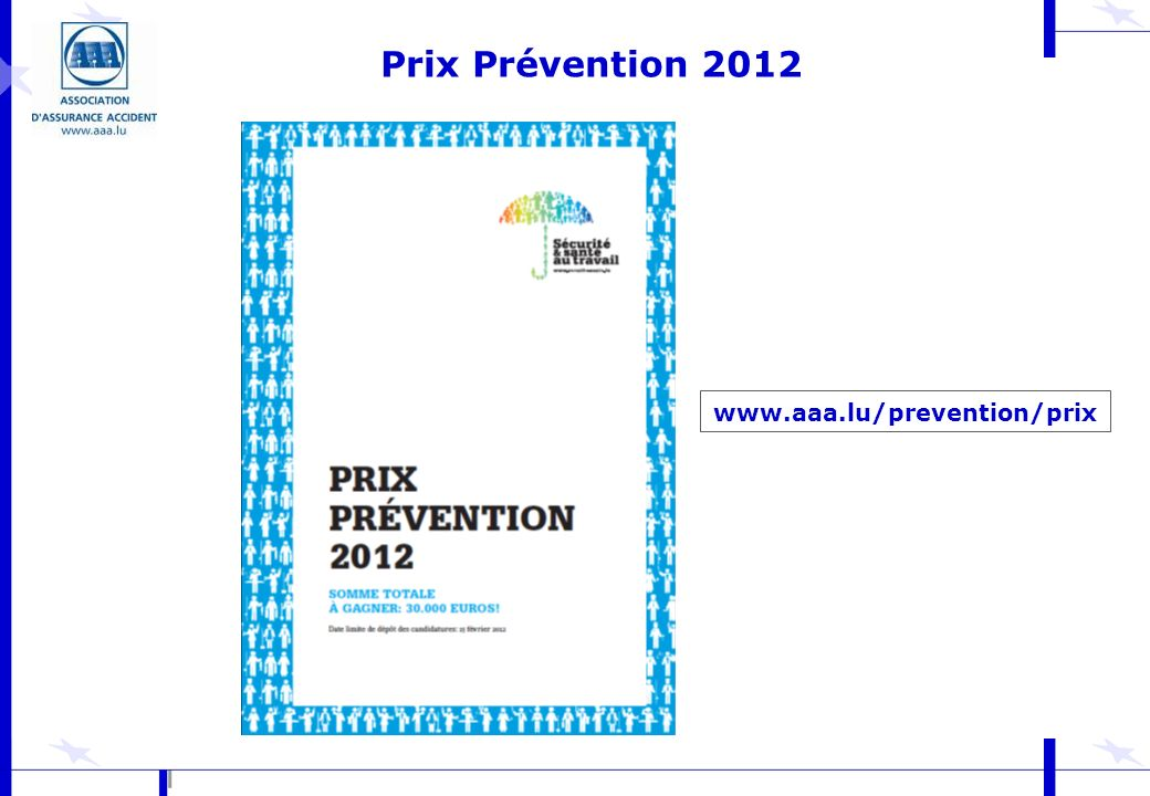 Prix Prévention 2012 www.aaa.lu/prevention/prix
