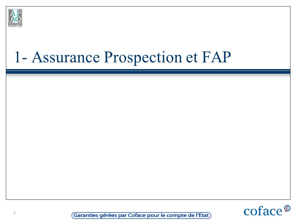 1- Assurance Prospection et FAP