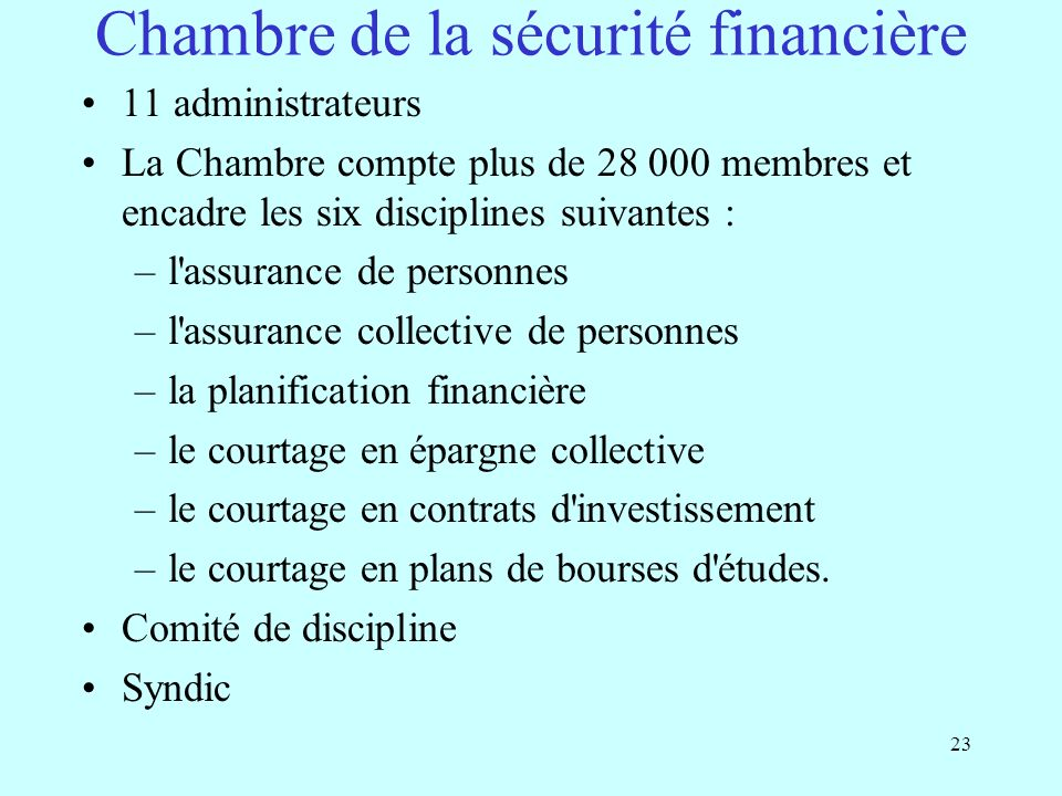 Pr sentation de la loi 188 loi sur la distribution de for Chambre de securite financiere