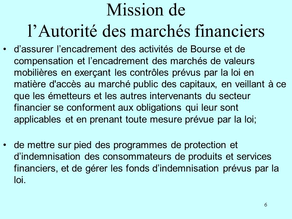 Mission de l'Autorité des marchés financiers