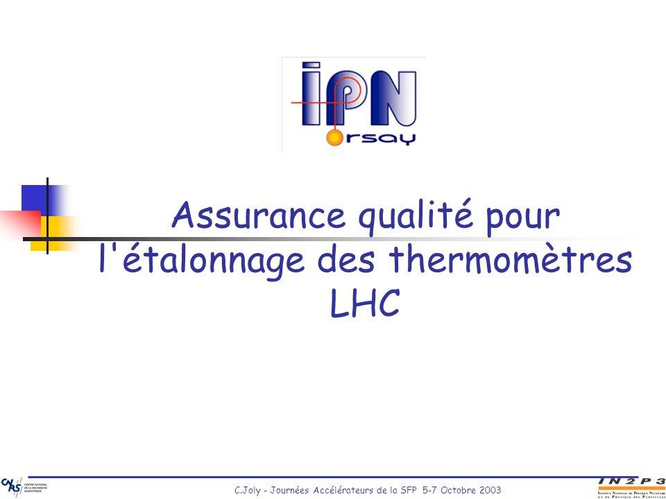 Assurance qualité pour l étalonnage des thermomètres LHC