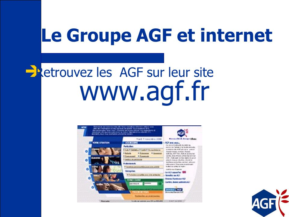 Le Groupe AGF et internet