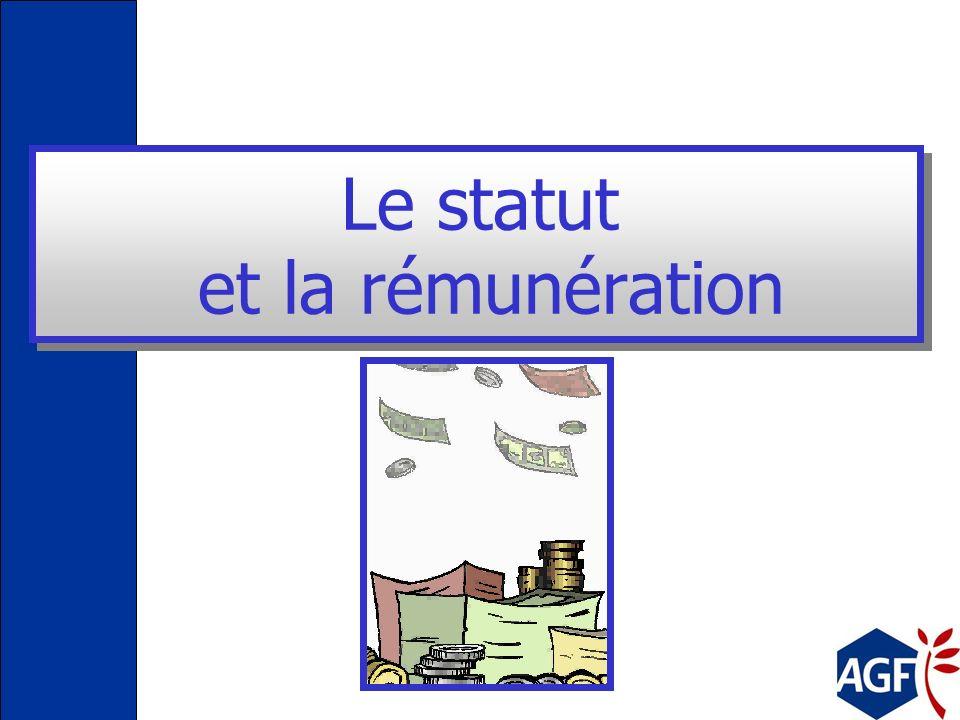 Le statut et la rémunération