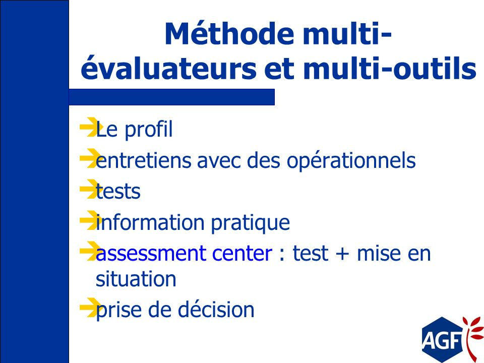 Méthode multi-évaluateurs et multi-outils