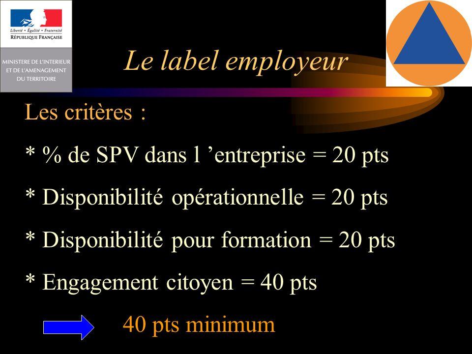 Le label employeur Les critères :