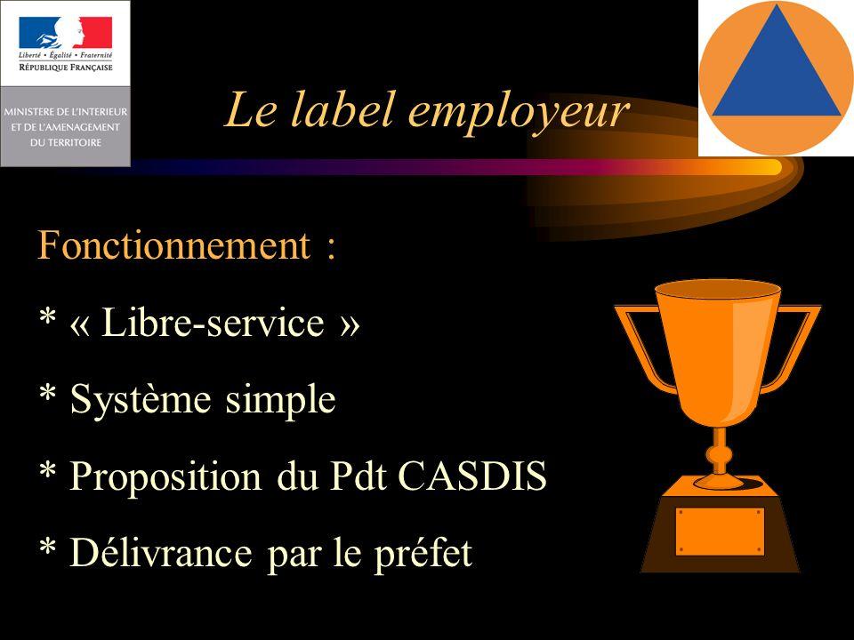 Le label employeur Fonctionnement : * « Libre-service »