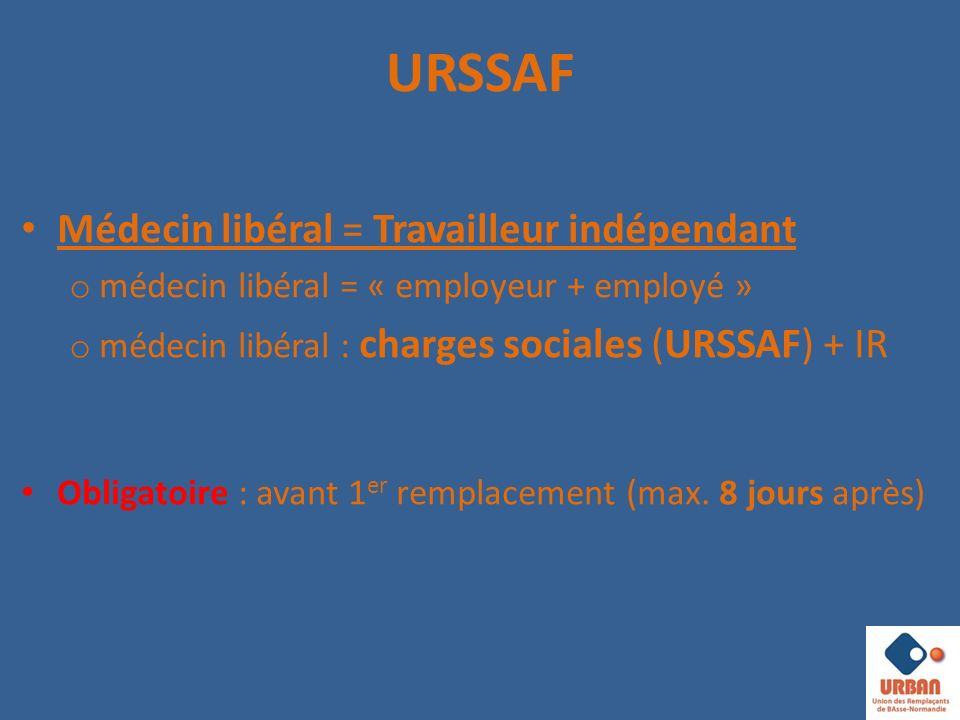 URSSAF Médecin libéral = Travailleur indépendant