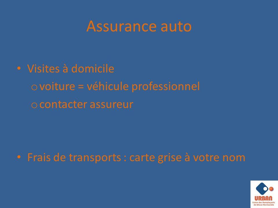 Assurance auto Visites à domicile voiture = véhicule professionnel