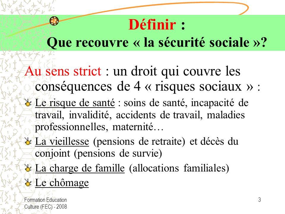 Définir : Que recouvre « la sécurité sociale »