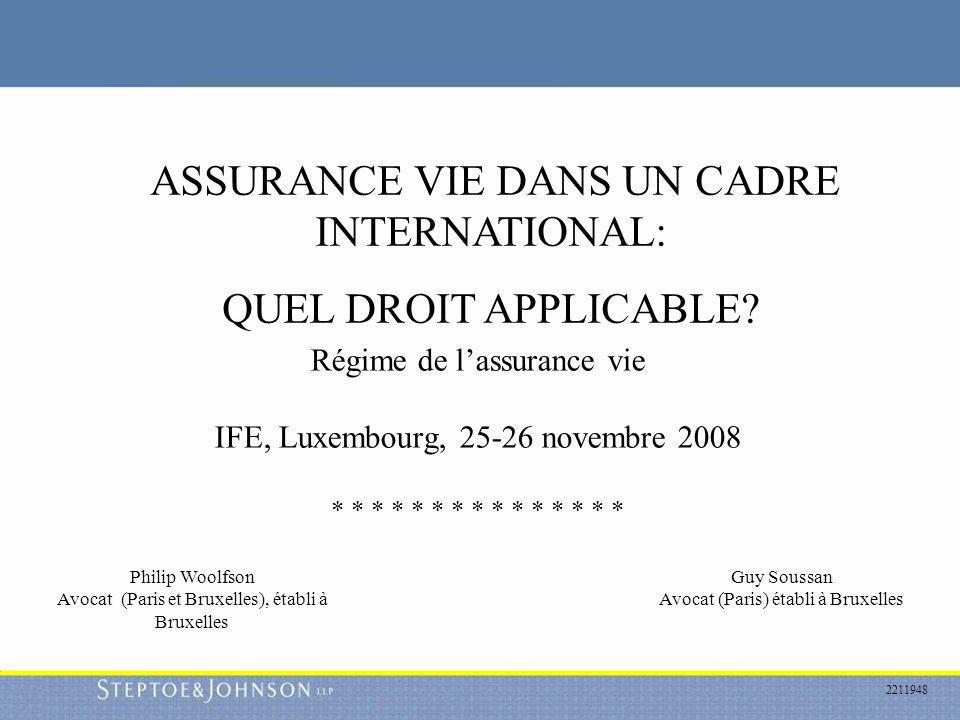 ASSURANCE VIE DANS UN CADRE INTERNATIONAL: QUEL DROIT APPLICABLE