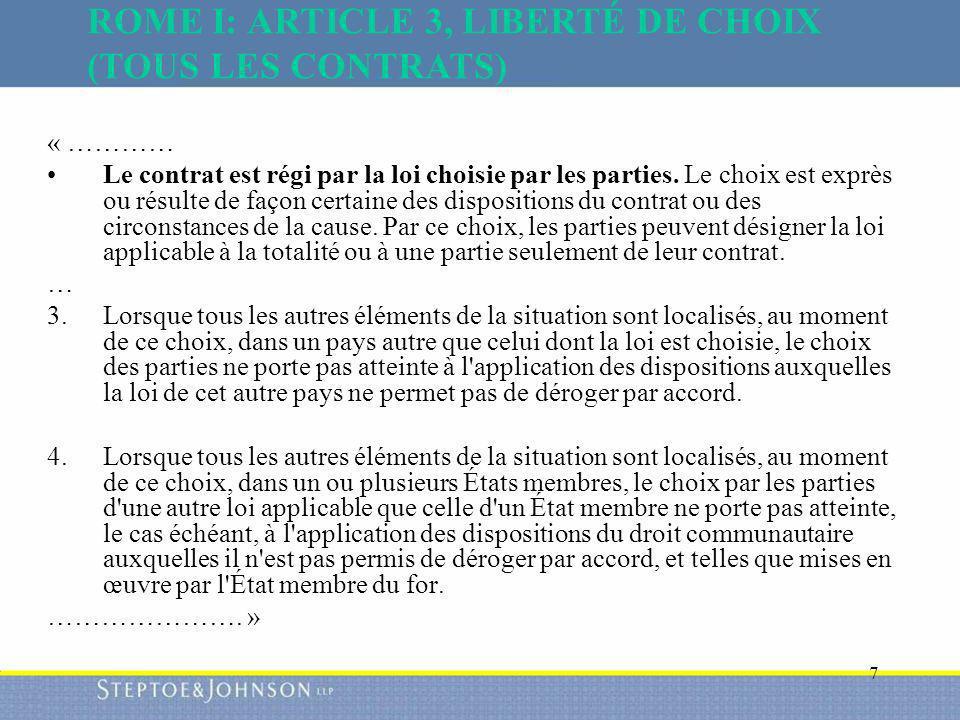 ROME I: ARTICLE 3, LIBERTÉ DE CHOIX (TOUS LES CONTRATS)