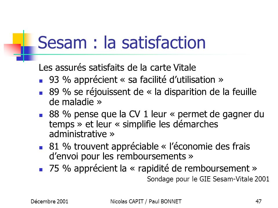 Sesam : la satisfaction