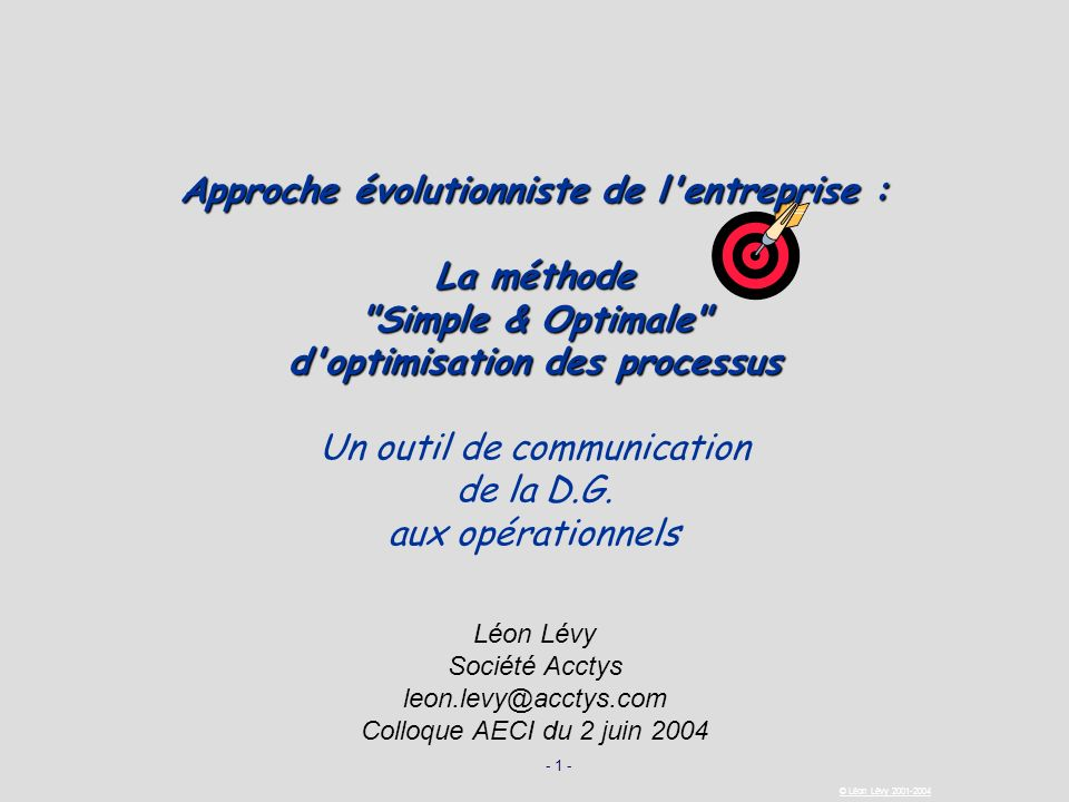 Approche évolutionniste de l entreprise : d optimisation des processus