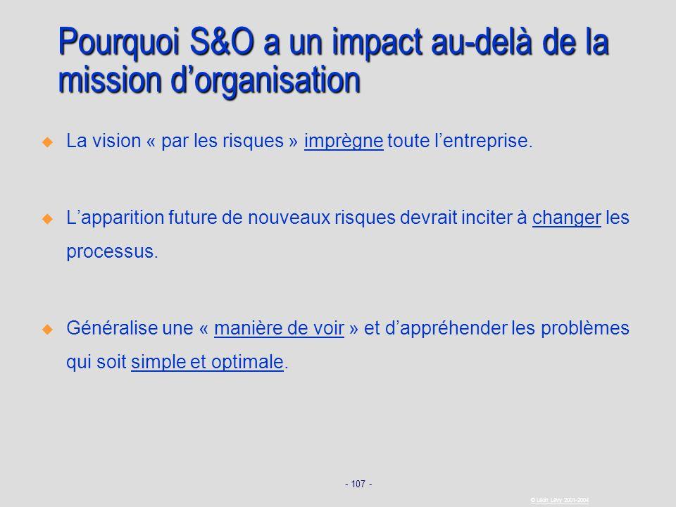 Pourquoi S&O a un impact au-delà de la mission d'organisation