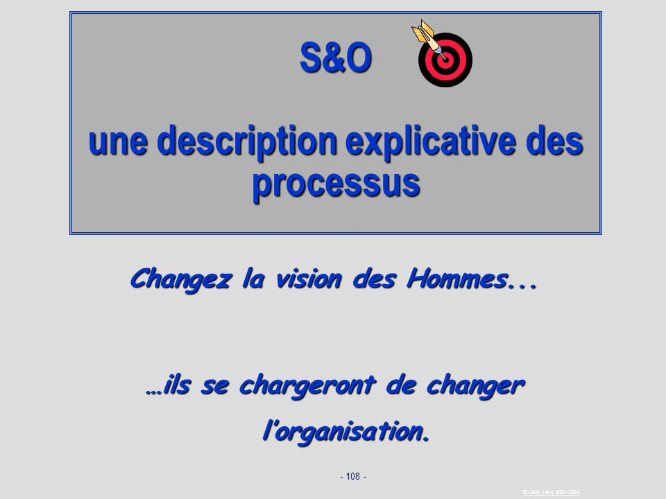 S&O une description explicative des processus