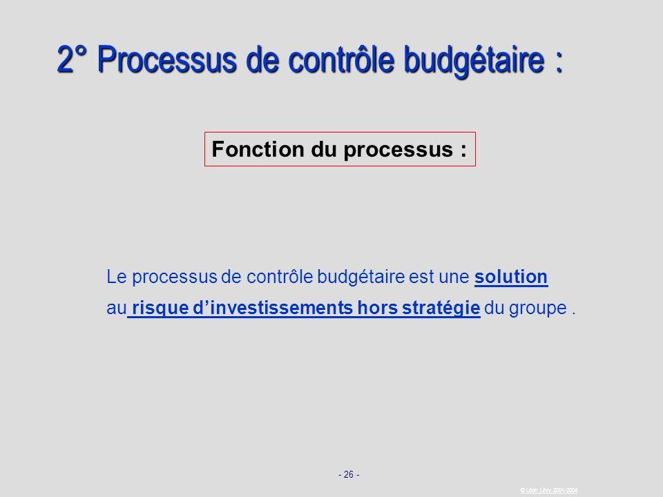2° Processus de contrôle budgétaire :