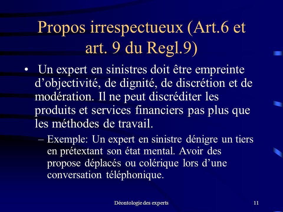 Propos irrespectueux (Art.6 et art. 9 du Regl.9)