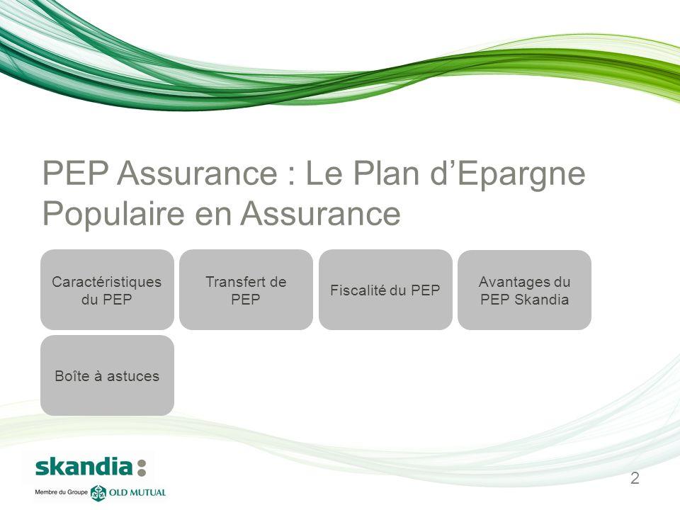 PEP Assurance : Le Plan d'Epargne Populaire en Assurance