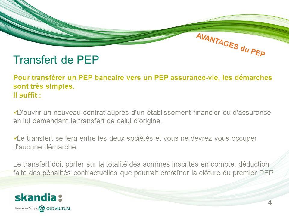 Transfert de PEP AVANTAGES du PEP