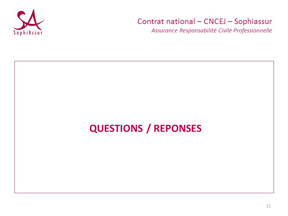 Contrat national – CNCEJ – Sophiassur Assurance Responsabilité Civile Professionnelle