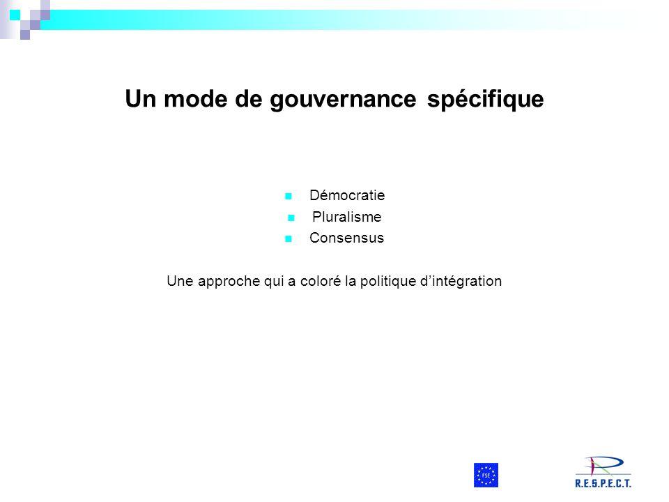 Un mode de gouvernance spécifique
