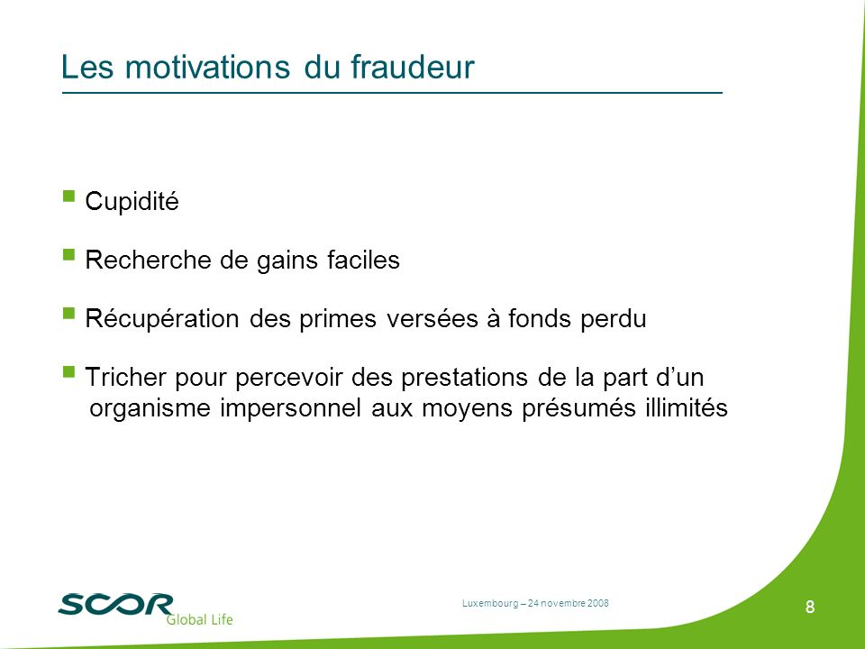 Les motivations du fraudeur
