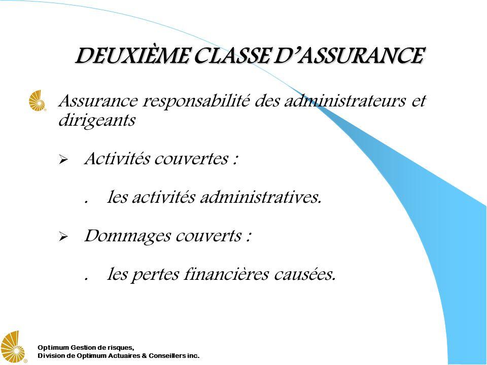 DEUXIÈME CLASSE D'ASSURANCE