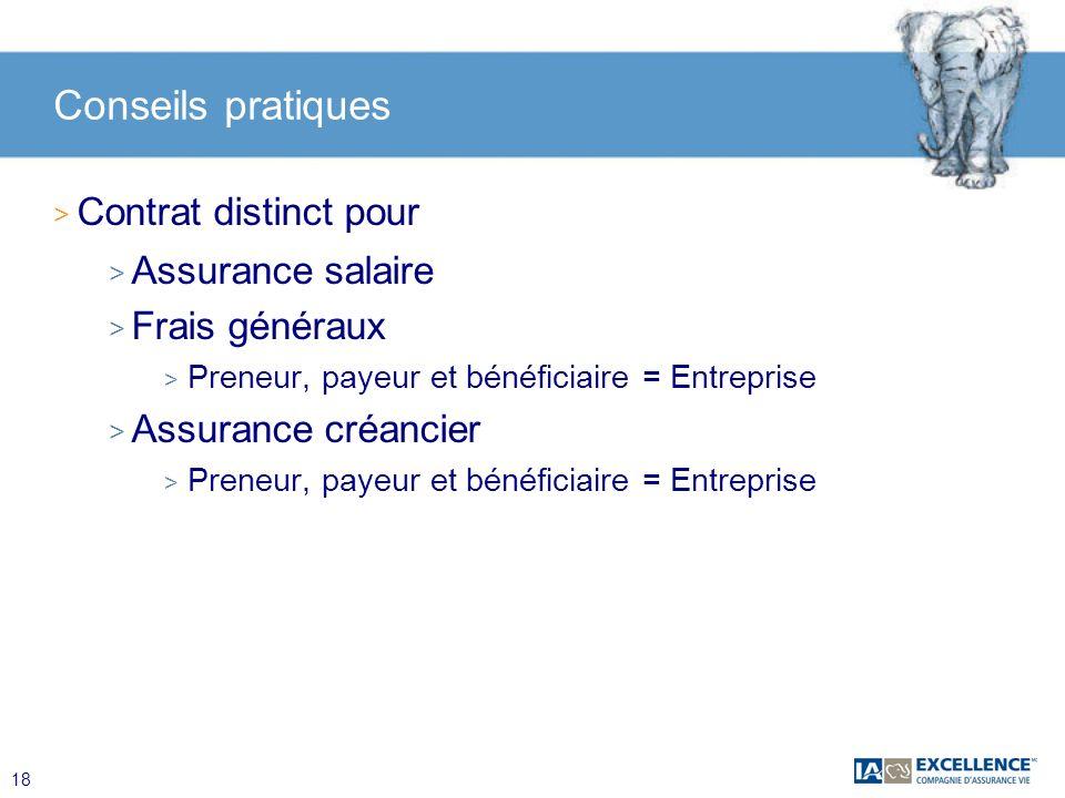 Conseils pratiques Contrat distinct pour Assurance salaire