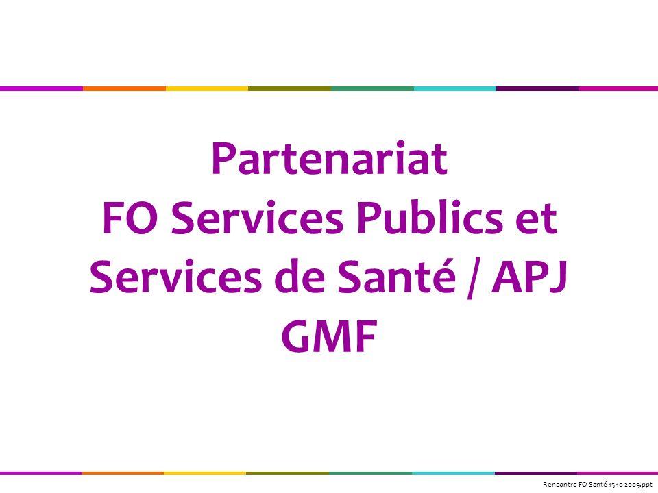 Partenariat FO Services Publics et Services de Santé / APJ GMF