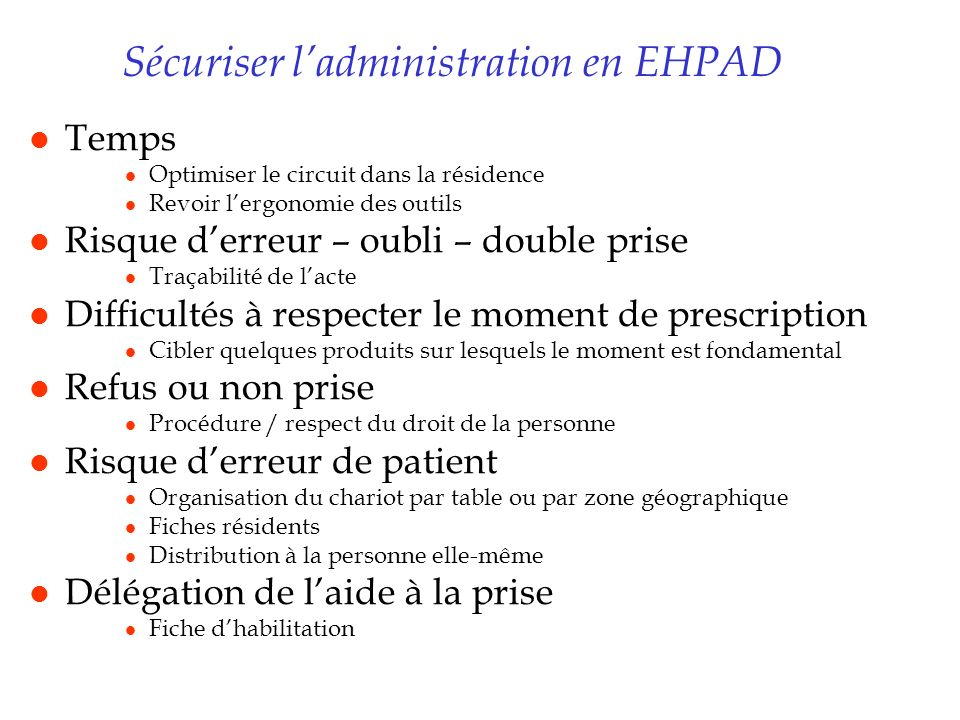 Sécuriser l'administration en EHPAD