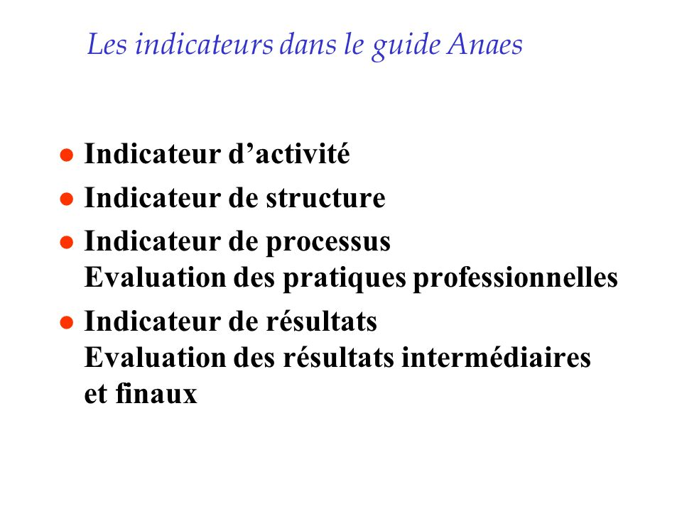 Les indicateurs dans le guide Anaes
