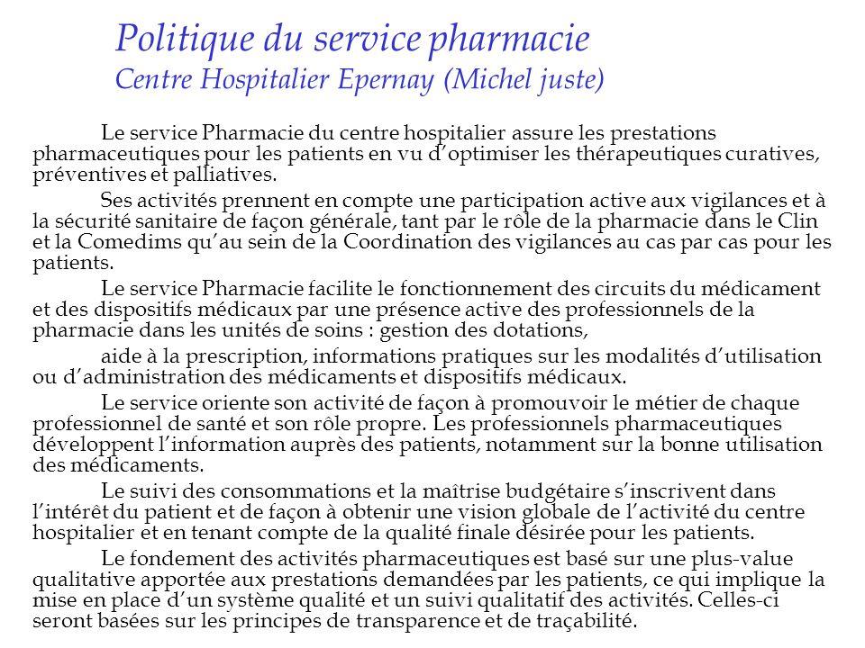 Politique du service pharmacie Centre Hospitalier Epernay (Michel juste)