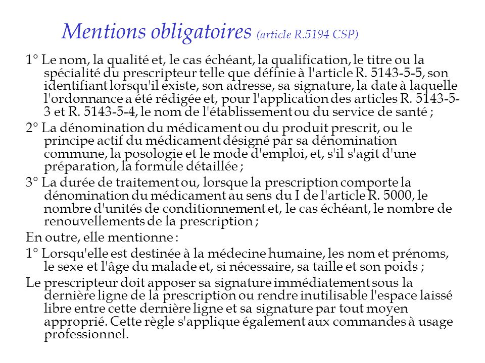 Mentions obligatoires (article R.5194 CSP)