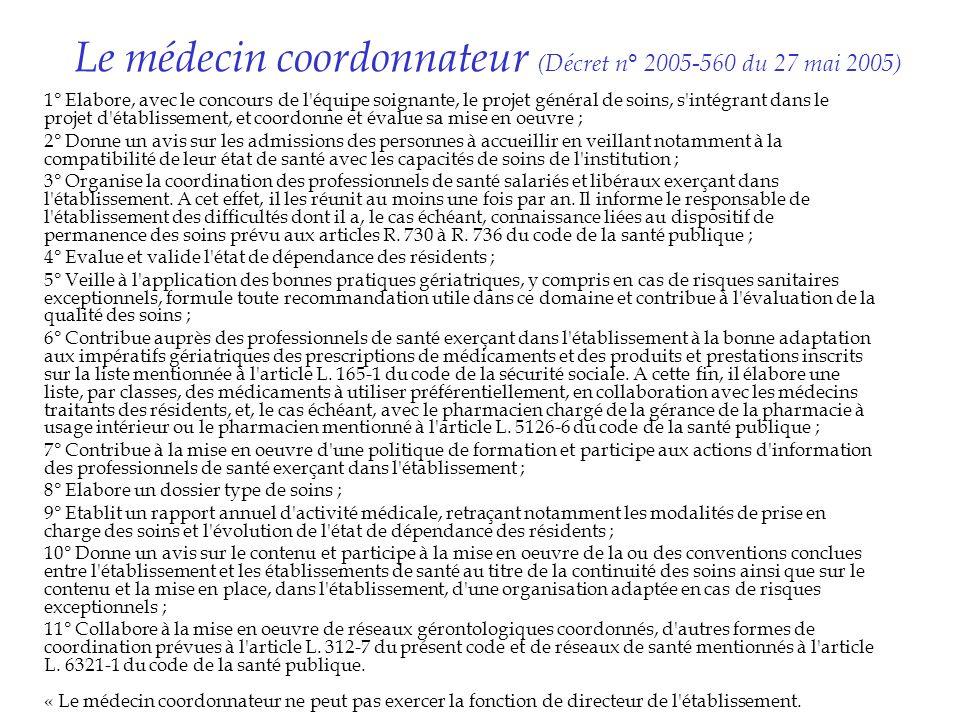 Le médecin coordonnateur (Décret n° 2005-560 du 27 mai 2005)