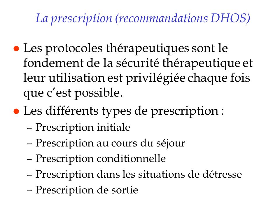 La prescription (recommandations DHOS)