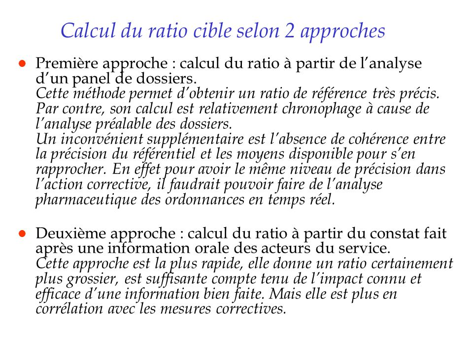 Calcul du ratio cible selon 2 approches