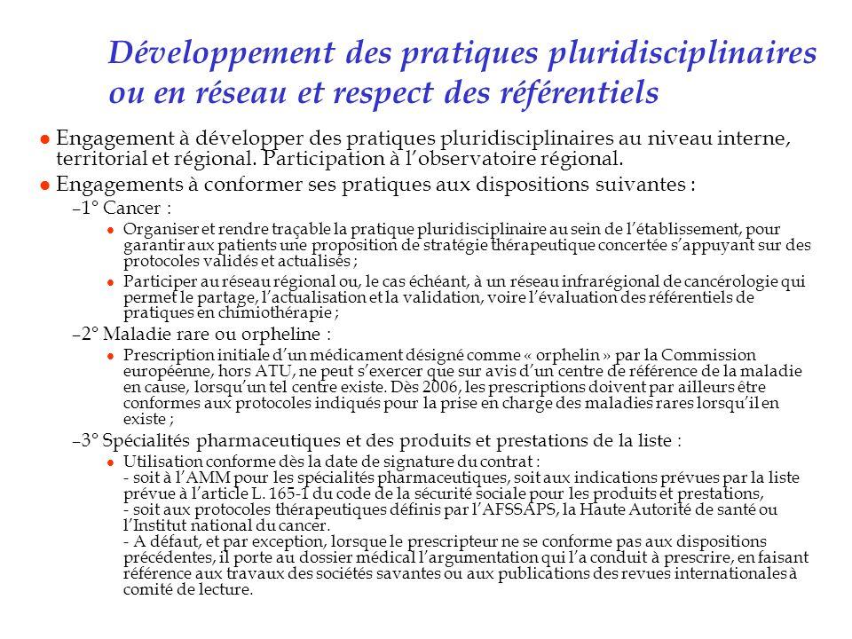 Développement des pratiques pluridisciplinaires ou en réseau et respect des référentiels