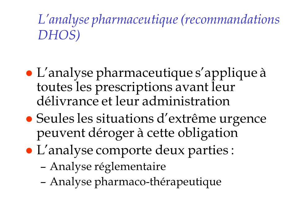 L'analyse pharmaceutique (recommandations DHOS)
