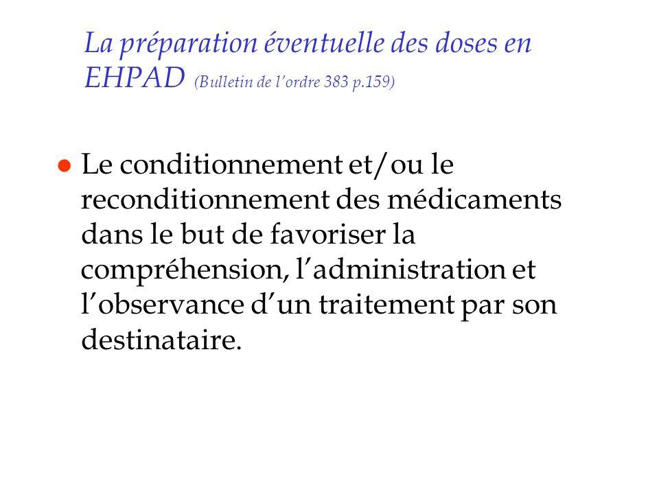 La préparation éventuelle des doses en EHPAD (Bulletin de l'ordre 383 p.159)